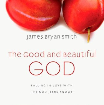 The Good and Beautiful God Study